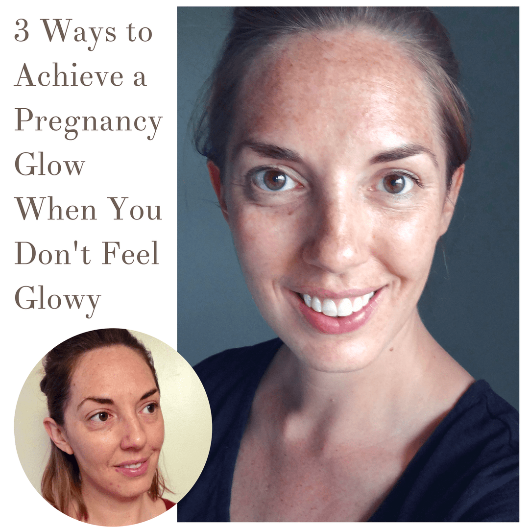 3 Ways to Get a Pregnancy Glow When You Don't Feel Glowy