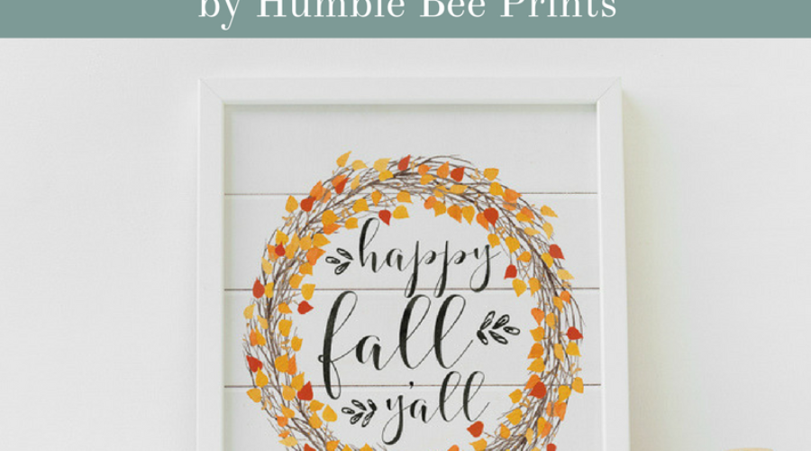 Happy Fall Y'All!  Free Fall Art Print from Humble Bee Prints!