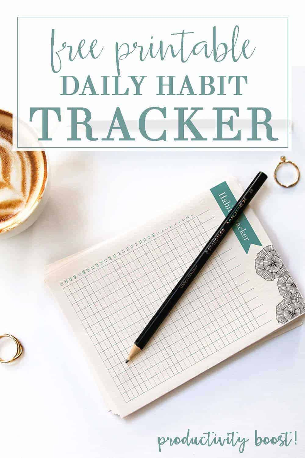 Printable habit tracker on a white background with a coffee, pencil, and rings