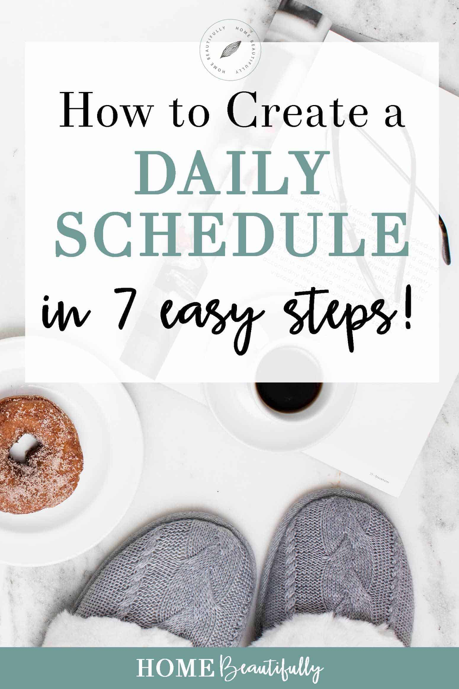 How to create a daily schedule in 7 easy steps home for Steps to start building a house