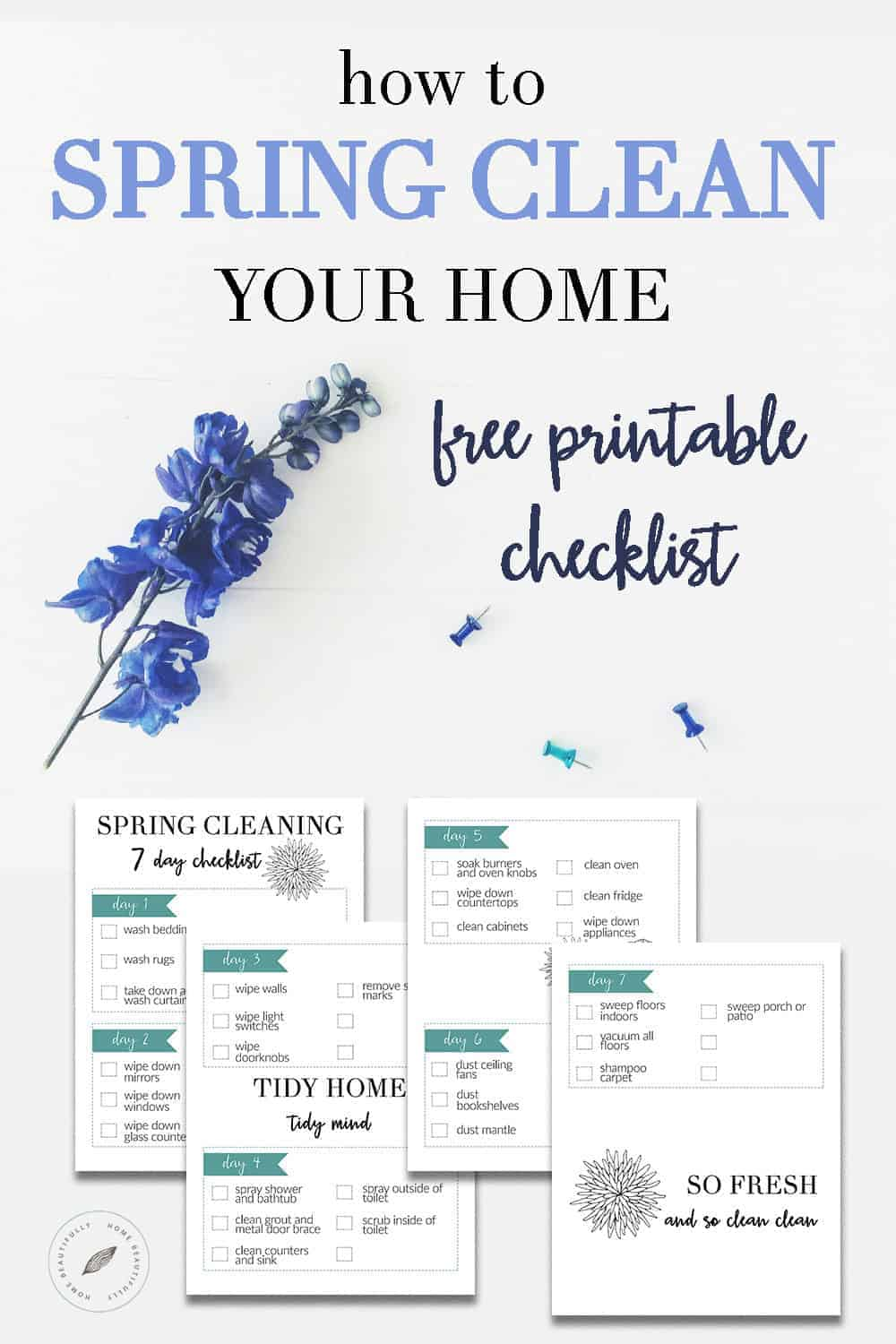 Want to know how to spring clean your home? This printable checklist will walk you through spring cleaning in only 7 days!