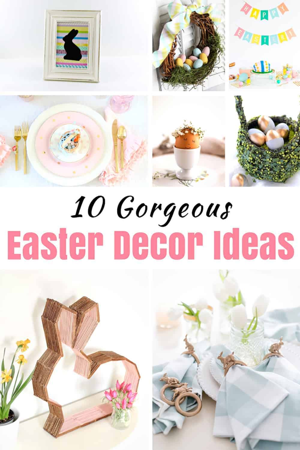 10 Seriously Amazing And Easy Diy Easter Decorations